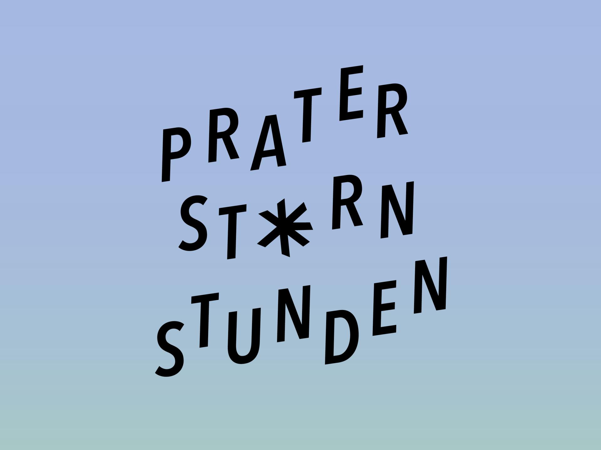 Grafikum Prater Stern Stunden